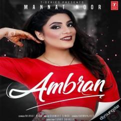 Ambran song download by Mannat Noor