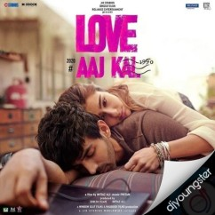 Love Aaj Kal song download by Arijit Singh