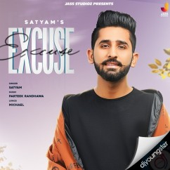 Excuse song download by Satyam