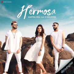 Hermosa song download by Aastha Gill