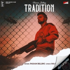 Tradition song download by Param Billing