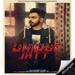 Unique Jatt song download by Jashandeep Dhillon