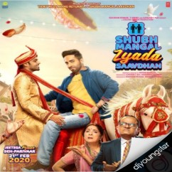 Shubh Mangal Zyada Saavdhan song download by Romy