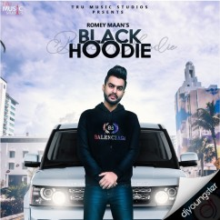 Black Hoodie song download by Romey Maan
