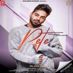 Pete Ft Gurlej Akhtar song download by Karan Benipal
