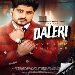 Daleri song download by Gurnam Bhullar