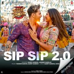 Sip Sip 2.0 song download by Garry Sandhu