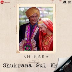 Shukrana Gul Khile song download by Munir Ahmad Mir