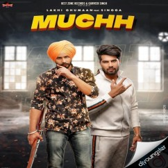 Muchh song download by Lakhi Ghuman