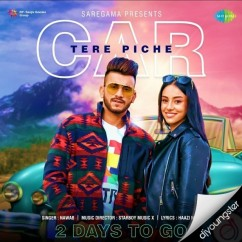 Car Tere Piche song download by Nawab