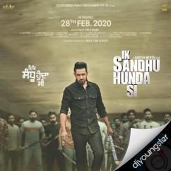 Ik Sandhu Hunda Si song download by Gippy Grewal