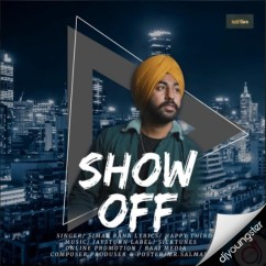 Show Off song download by Simar Rana