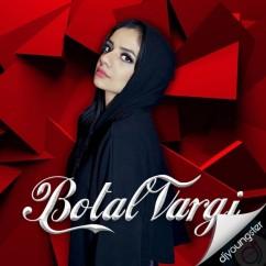 Botal Vargi song download by Rosleen Sandlas