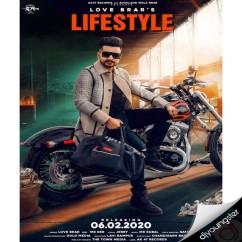 Lifestyle song download by Love Brar