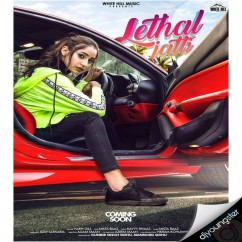 Lethal Jatti song download by Harpi Gill