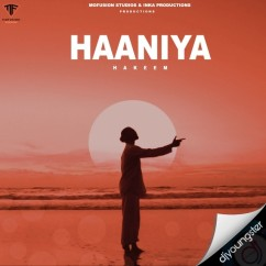 Haaniya song download by Hakeem
