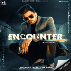 Encounter song download by Deep Chahal