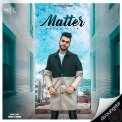 Matter song download by Romey Maan