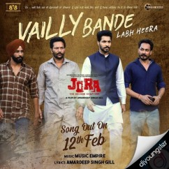 Vailly Bande song download by Labh Heera