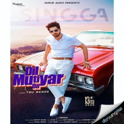 Dil Mutiyar Da song download by Singga