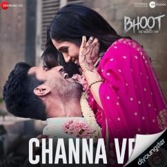 Channa Ve song download by Akhil Sachdeva