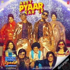 Arey Pyaar Kar Le song download by Ayushman Khurana