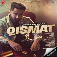 Qismat ft The Kidd song download by Varinder Brar