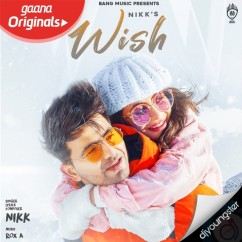Wish song download by Nikk
