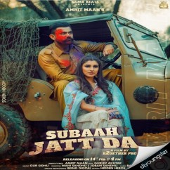 Subaah Jatt Da song download by Amrit Maan