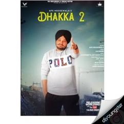Dhakka 2 song download by APS Moose Wala