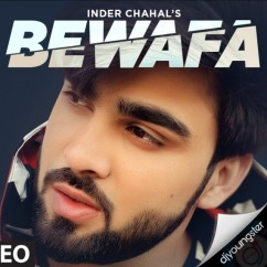 Bewafa song download by Inder Chahal