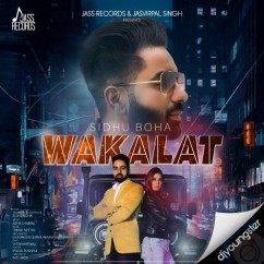 Wakalat song download by Sidhu Boha