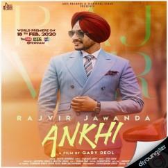 Ankhi song download by Rajvir Jawanda