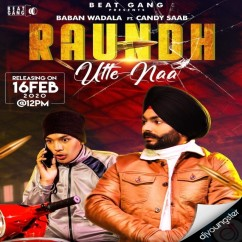 Raundh Utte Naa song download by Baban Wadala