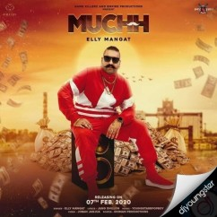 Muchh song download by Elly Mangat