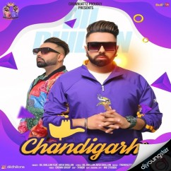 Chandigarh song download by Dil Dhillon