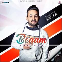 Begam song download by Kaptaan