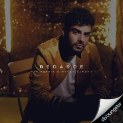 Bedarde song download by Pav Dharia