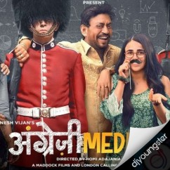 Angrezi Medium song download by Taniskaa Sanghvi