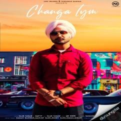 Changa Tym song download by Saab Sagar