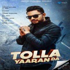 Tolla Yaaran Da song download by Jagdish Dhaliwal