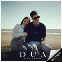Dua song download by Zack Knight