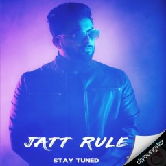 Jatt Rule song download by Aarsh Benipal