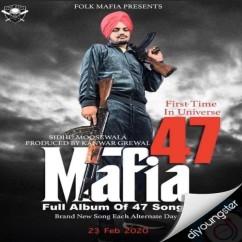 Mafia song download by Sidhu Moosewala
