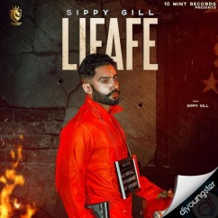 Lifafe song download by Sippy Gill