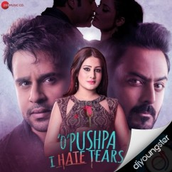 O Pushpa I Hate Tears song download by Ramji Gulati