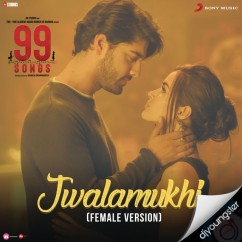 Jwalamukhi (Female Version) song download by Poorvi Koutish