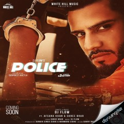 Police song download by DJ Flow