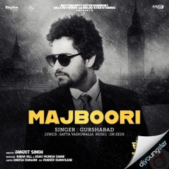 Majboori song download by Gurshabad