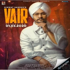 Vair song download by Himmat Sandhu